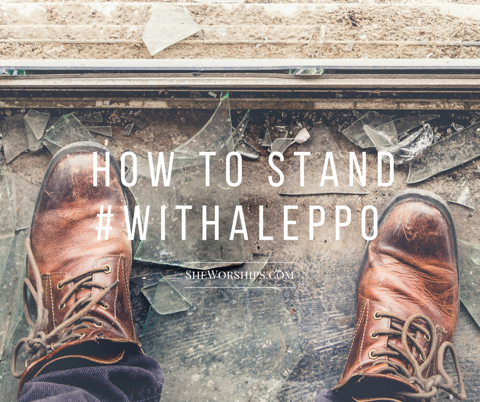 How to Stand With Aleppo
