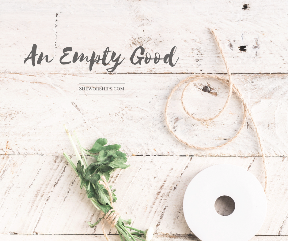 An Empty Good
