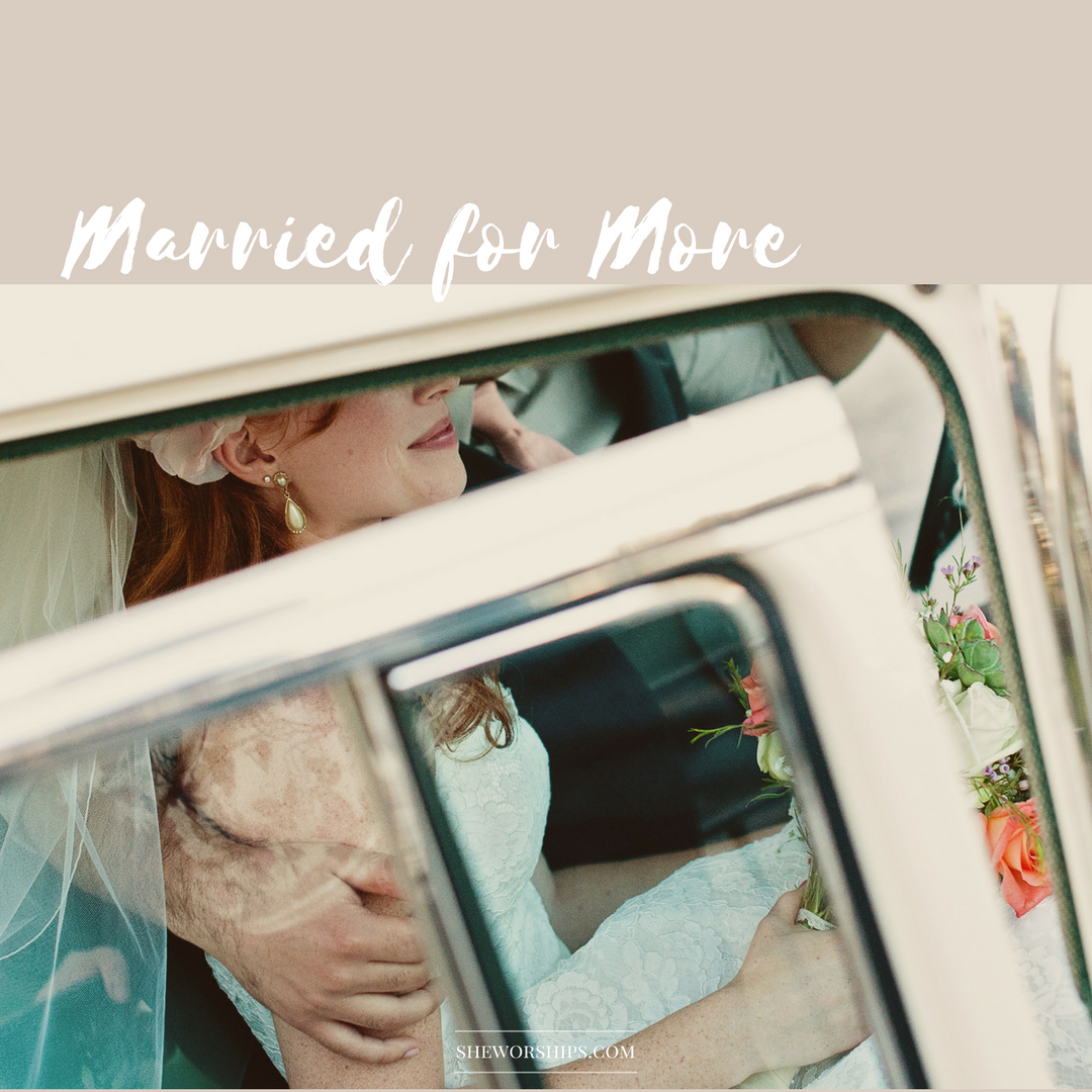Married for More